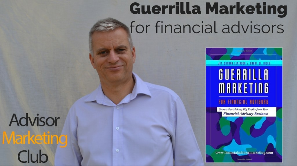 Guerrilla Marketing for Financial Advisors Book Review
