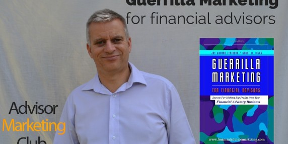 Guerrilla Marketing For Financial Advisors – Book Review