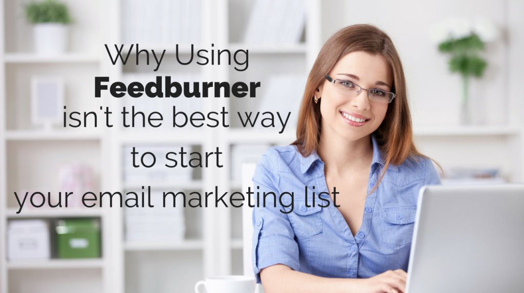 Feedburner and marketing email lists