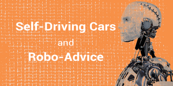 Self-Driving Cars and Robo-Advice